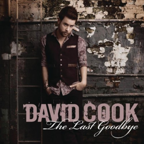 the last goodbye david cook album cover. Now that the hidden song