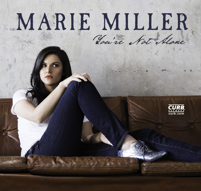Marie Miller You're Not Alone