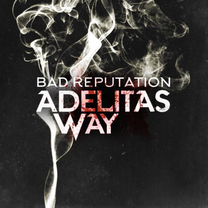 adelitas way bad reputation