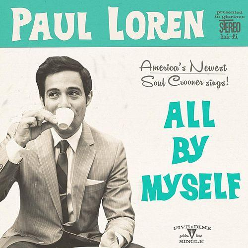 Paul Loren All By Myself